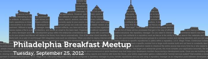 Philadelphia Breakfast Meetup: Tuesday, September 25, 2012