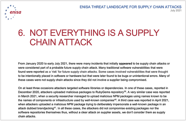 Section 6 of ENISA's report Titled Not Everything is a Supply Chain Attack
