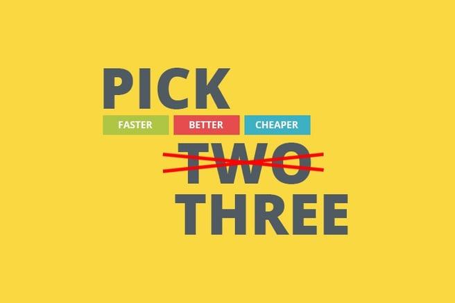 faster-better-cheaper-PICK-TWO.jpg